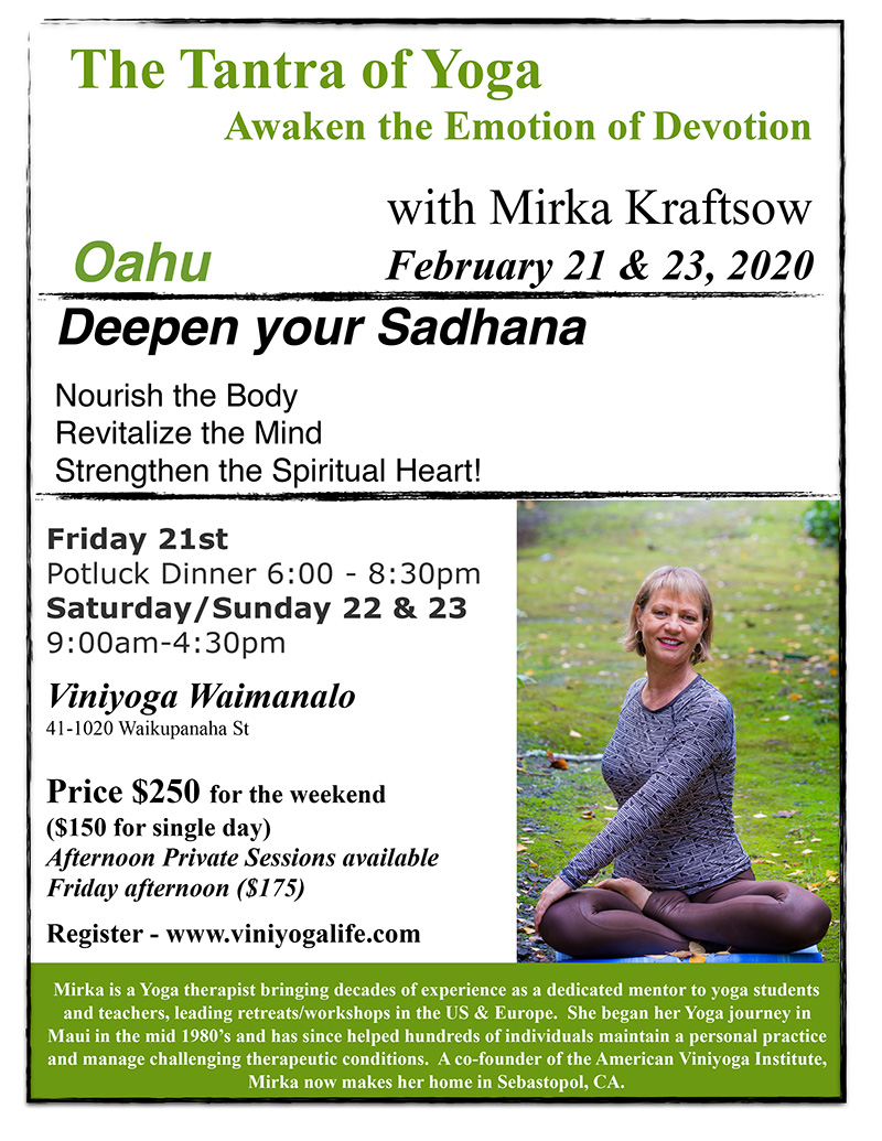 Tantra of Yoga - Viniyoga workshop - Oahu, Hawaii 2020